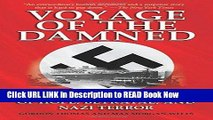 eBook Free Voyage of the Damned: A Shocking True Story of Hope, Betrayal, and Nazi Terror Read