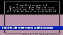 PDF Online The Essence of Statistics for Business (Essence of Management Series) Free ePub Download