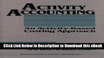 FREE [DOWNLOAD] Activity Accounting: An Activity-Based Costing Approach (Wiley/Institute of