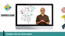 FUN-MOOC: Enseigner avec les serious game