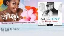 Axel Tony - Les feux de l'amour