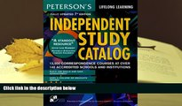 READ book Independent Study Catalog, 7th ed (Peterson s Independent Study Catalog) Peterson s For