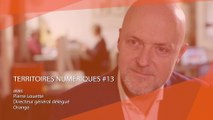 Territoires Numériques #EM13 : Les bonnes pratiques du numérique avec Pierre Louette - Mars 2017
