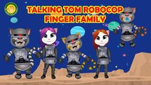 Talking Tom RoboCop Finger Family | Talking Tom FInger Family | Nursery Rhymes with Lyrics and More