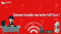Comment brancher mon boîtier VoIP Cisco ? -  Nautile Internet Nouméa