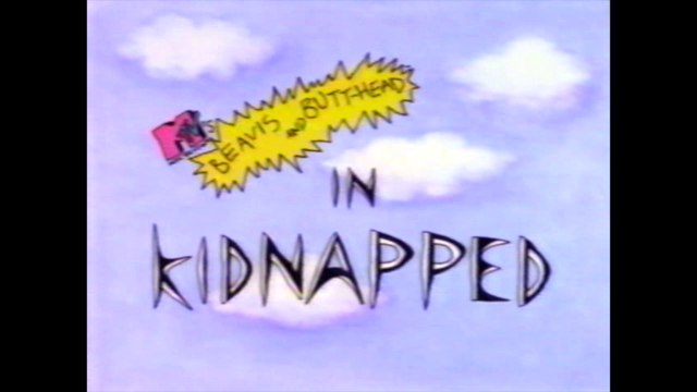 Beavis and Butt-Head in Kidnapped