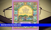 FREE [PDF]  The Nourishing Traditions Book of Baby   Child Care READ PDF