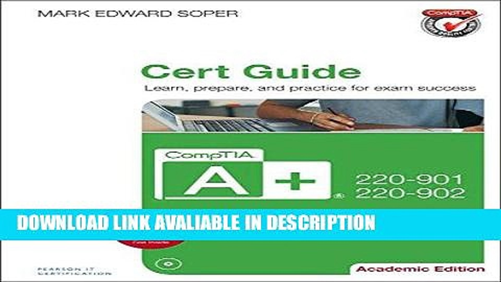 pdf online CompTIA A+ 220-901 and 220-902 Cert Guide, Academic Edition Free Audiobook