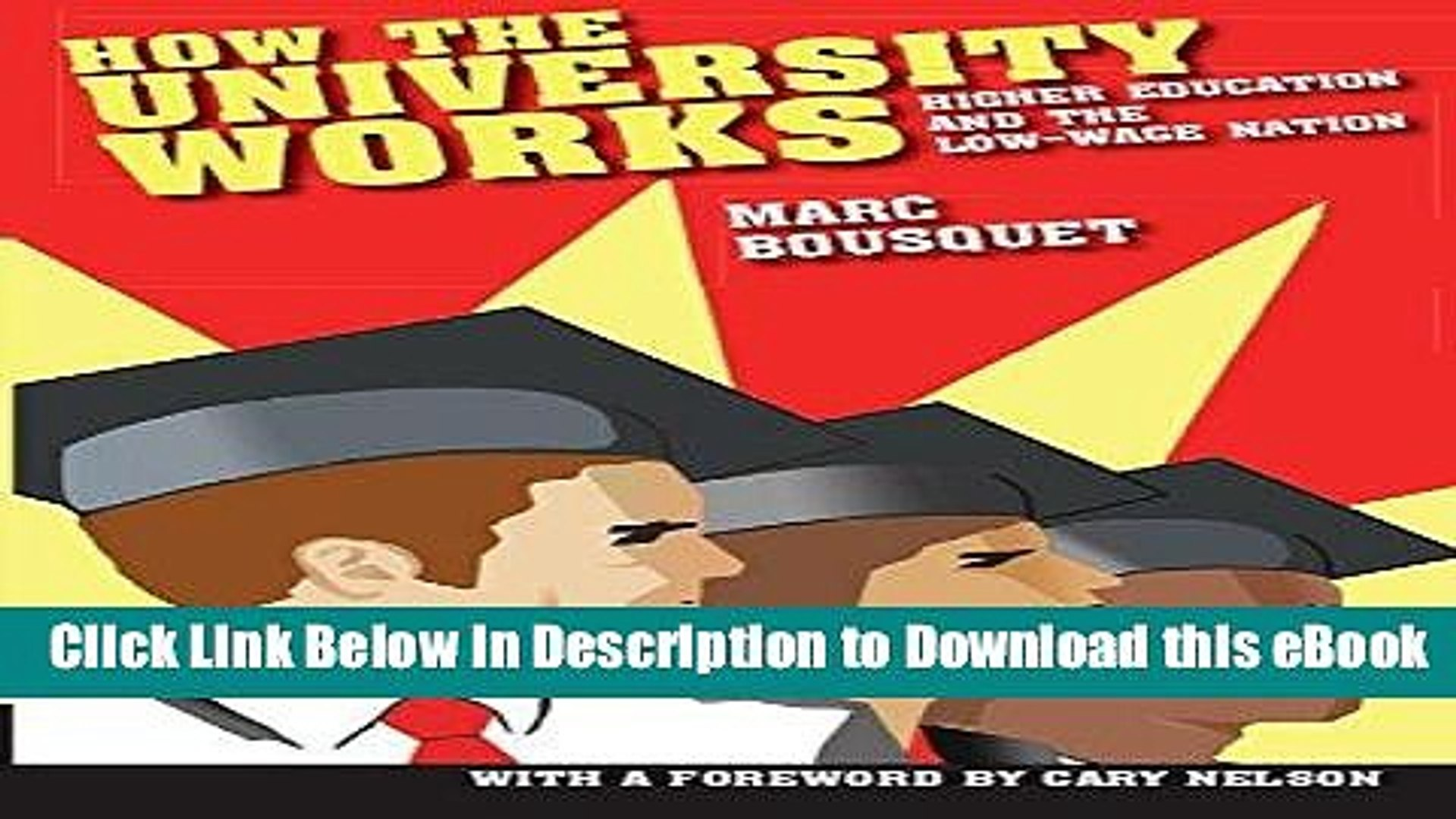 eBook Free How the University Works: Higher Education and the Low-Wage Nation (Cultural Front)