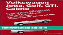 download epub Volkswagen Jetta, Golf, GTI, Cabrio Service Manual: Jetta, Golf, GTI: 1993-1999;