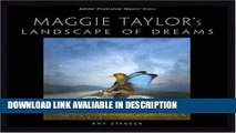 PDF Free Adobe Photoshop Master Class: Maggie Taylor s Landscape of Dreams online pdf