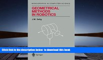 PDF [FREE] DOWNLOAD  Geometrical Methods in Robotics (Monographs in Computer Science) [DOWNLOAD]