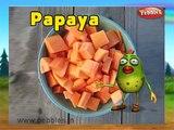Papaya Fruit Rhyme for Children, Papaya Cartoon Fruits Song for Kids
