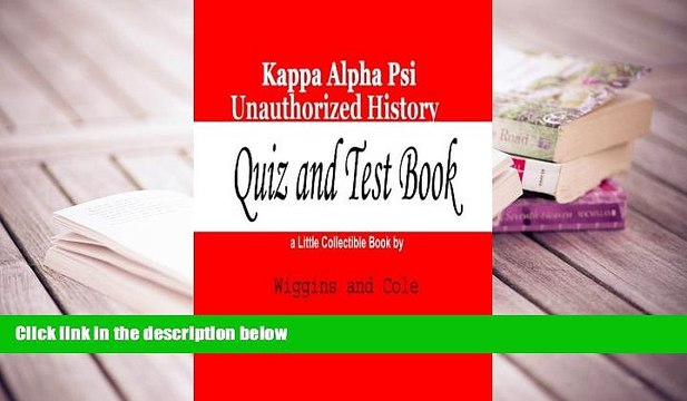 Read Online  Kappa Alpha Psi Unauthorized History: Quiz and Test Book Full Book