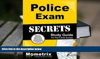 FREE [DOWNLOAD] Police Exam Secrets Study Guide: Police Test Review for the Police Exam (Mometrix