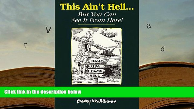 Audiobook  This Ain t Hell... But You Can See It From Here! A Gulf War Sketchbook Barry