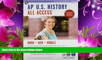 READ book AP® U.S. History All Access Book + Online + Mobile (Advanced Placement (AP) All Access)