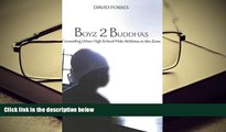 PDF Boyz 2 Buddhas: Counseling Urban High School Male Athletes in the Zone (Counterpoints) Pre Order
