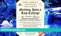 FREE [DOWNLOAD] The Dirty Little Secrets of Getting Into a Top College Pria Chatterjee For Ipad