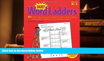 PDF [FREE] DOWNLOAD  Daily Word Ladders: 80+ Word Study Activities That Target Key Phonics Skills