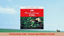 READ ONLINE  Photoshop CS6 Visual QuickStart Guide