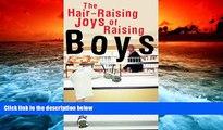 Download [PDF]  Hair-Raising Joys of Raising Boys, The Dave Meurer  FOR IPAD
