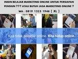 CALL 0819 1323 1946 ( XL )Belajar Pemasaran Internet