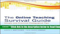 Read The Online Teaching Survival Guide: Simple and Practical Pedagogical Tips Popular Book