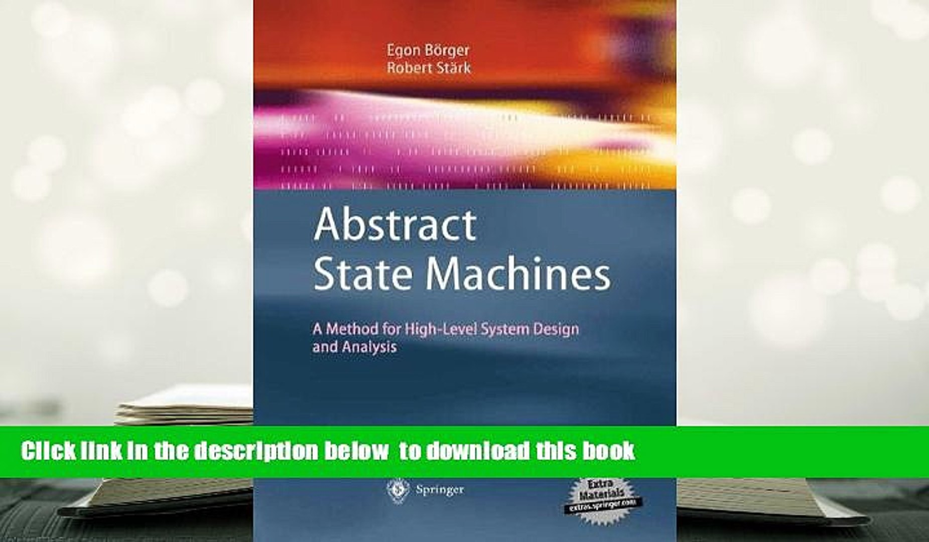 Pdf Download Abstract State Machines A Method For High Level System Design And Analysis Book Video Dailymotion