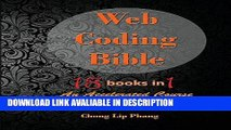 ebook download Web Coding Bible (18 Books in 1 -- HTML, CSS, Javascript, PHP, SQL, XML, SVG,