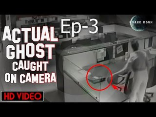 Actual Ghost caught on Camera | Episode 3 | Scary & Horror Movie | Dark Moon