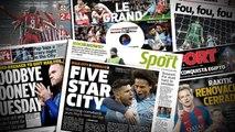 Le salaire hallucinant qui attend Rooney en Chine, l'improbable rumeur d'un échange Cavani-Benzema