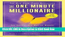 Best PDF The One Minute Millionaire: The Enlightened Way to Wealth Online Free