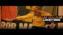 Kaf Malbar - Lucky Man - (Feat Rikos') - Février 2017