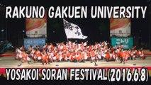 【YOSAKOI SORAN DANCE】RAKUNO GAKUEN UNIVERSITY 2016.6.8 YOSAKOI SORAN FESTIVAL