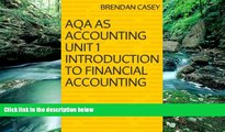 Best Ebook  AQA AS Accounting Unit 1 Introduction to Financial Accounting  For Trial