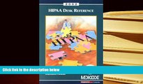 PDF [FREE] DOWNLOAD  2002 Hipaa Desk Reference: A Physicians  Guide to Understanding the
