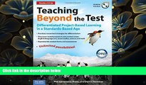 READ book Teaching Beyond the Test: Differentiated Project-Based Learning in a Standards-Based