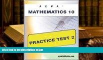 READ book AEPA Mathematics 10 Practice Test 2 Sharon Wynne Trial Ebook