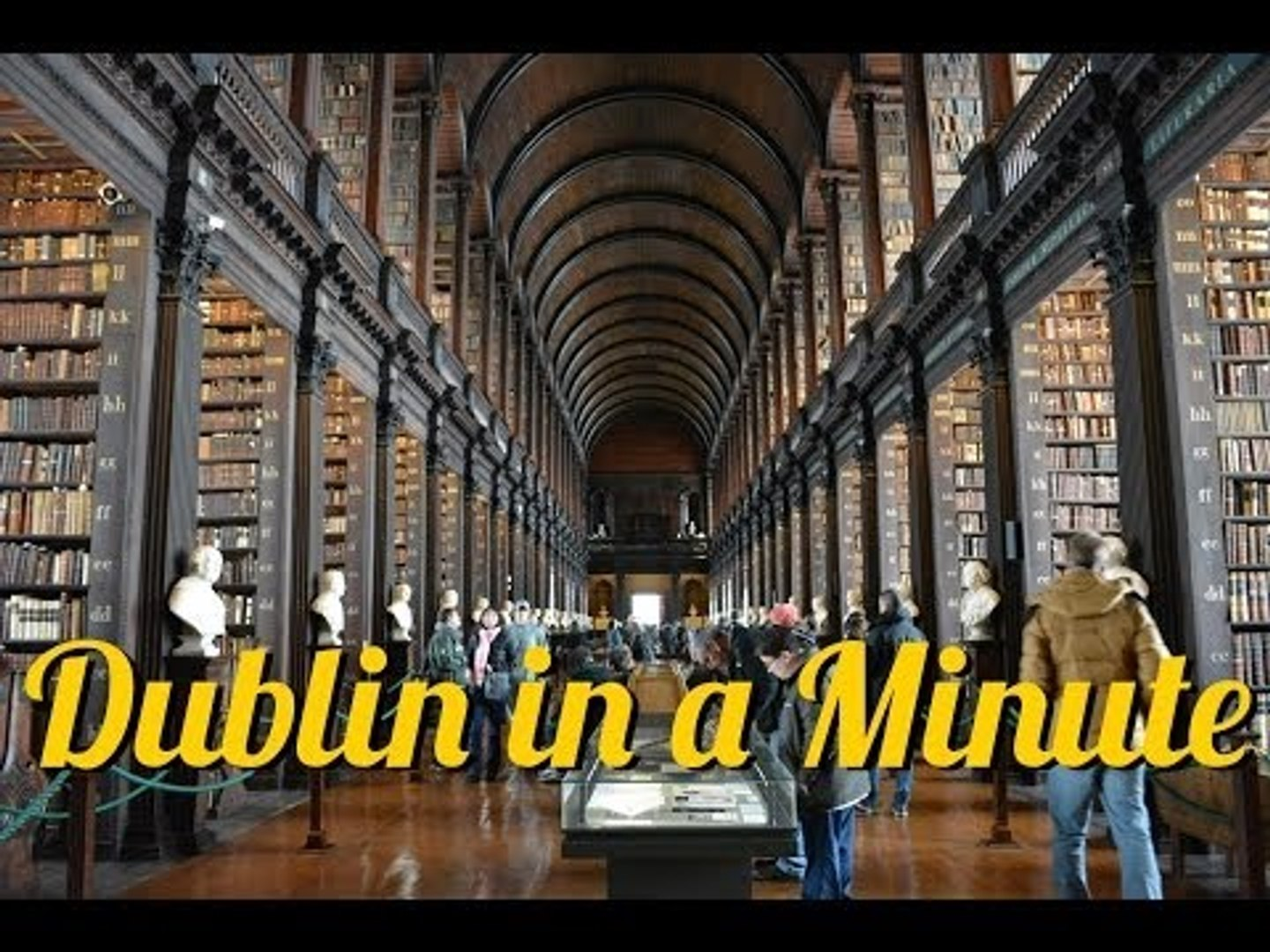 Dublin in a Minute - Things to Do