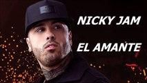 Nicky Jam - El Amante Albun Fenix 2017