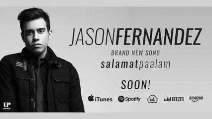 Jason Fernandez - Salamat Paalam (Official Song Preview)