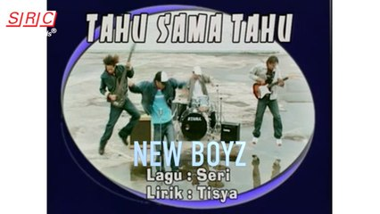 New Boyz - Tahu Sama Tahu(Official Music Video)