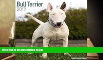 PDF  Bull Terrier Calendar 2017 - English Bull Terrier - Dog Breed Calendars - 2016 - 2017 wall
