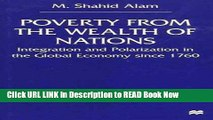 Best PDF Poverty From The Wealth of Nations: Integration and Polarization in the Global Economy
