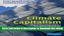 eBook Free Climate Capitalism: Global Warming and the Transformation of the Global Economy Read