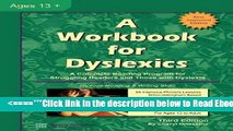 Read A Workbook for Dyslexics, 3rd Edition Best Book