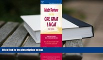 Popular Book  Math Review: GRE, GMAT, MCAT 2nd ed (Peterson s GRE/GMAT Math Review)  For Online