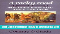 Free PDF Download Rocky Road: The Irish Economy Since the 1920s (Insights from Economic History)