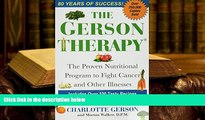 Kindle eBooks  The Gerson Therapy: The Proven Nutritional Program for Cancer and Other Illnesses